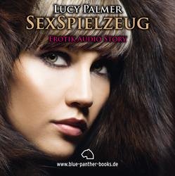 SexSpielzeug | Erotik Audio Story | Erotisches Hörbuch