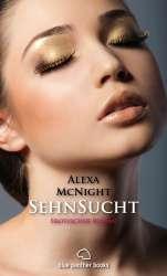 Alexa McNight | SehnSucht | Erotischer Roman