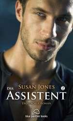 Susan Jones - Der Assistent 2 | Erotischer Roman