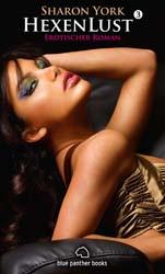 Sharon York | HexenLust 3 | Erotischer Roman