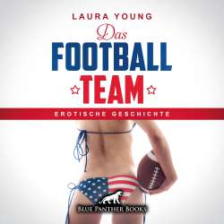 Laura Young | Das Football Team | Erotik Audio Story | Erotisches Hörbuch