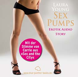 Laura Young | SexPumps | Erotik Audio Story | Erotisches Hörbuch