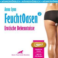 Anna Lynn | Feuchtoasen 2 | Erotik Audio Story | Erotisches Hörbuch