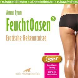 Anna Lynn | Feuchtoasen 3 | Erotik Audio Story | Erotisches Hörbuch