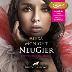 Alexa McNight | NeuGier | Erotik Audio Story | Erotisches Hörbuch MP3 CD