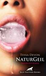 Tessa Devon | NaturGeil | Erotische Geschichten