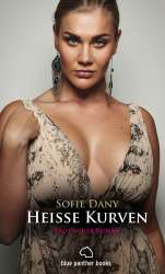 Sofie Dany | Heiße Kurven | Erotische Geschichten