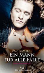Ron Lambert | Ein Mann für alle Fälle | Erotische Geschichten