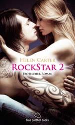 Helen Carter | Rockstar 2 | Erotischer Roman