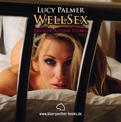 WellSex | Erotik Audio Story | Erotisches Hörbuch
