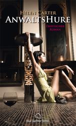 Helen Carter - AnwaltsHure 1 | Erotischer Roman