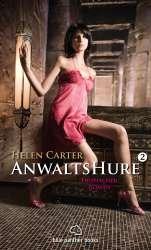 Helen Carter - AnwaltsHure 2 | Erotischer Roman