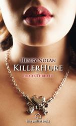 Henry Nolan - KillerHure | Erotischer Roman