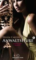 Helen Carter - AnwaltsHure 4 | Erotischer Roman